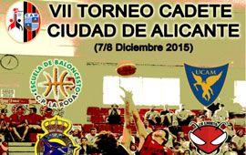 VII Torneo Cadete Ciudad de Alicante
