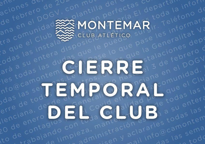 Cierre Temporal del Club