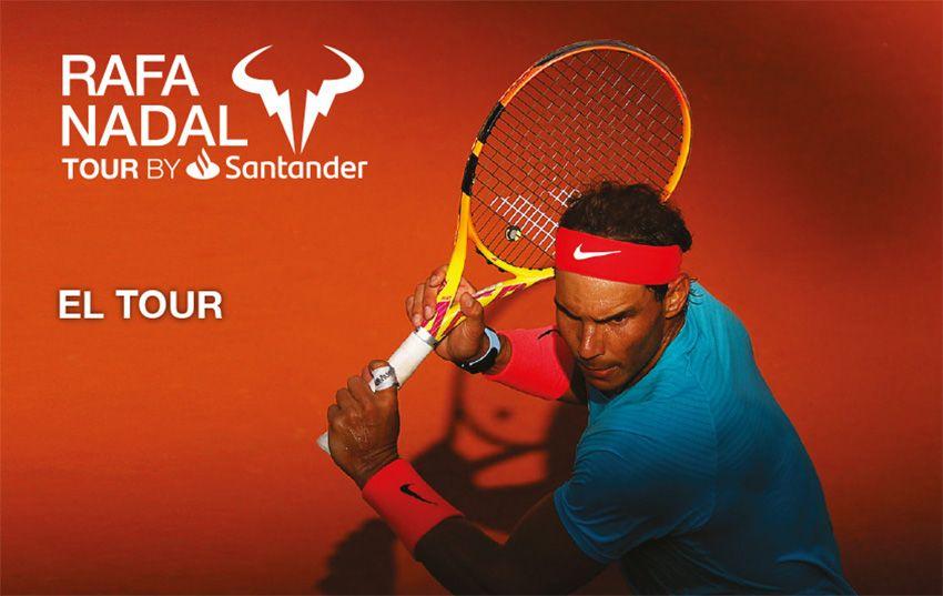 Rafa Nadal Tour en Montemar